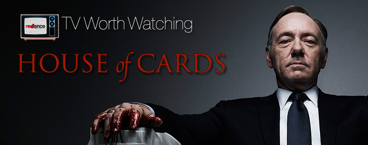 Post image for TV Worth Watching: House of Cards