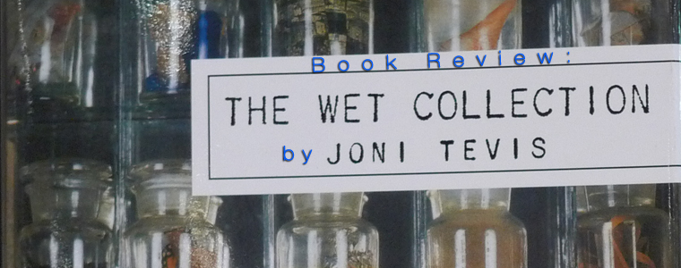 Post image for Book Review: The Wet Collection by Joni Tevis