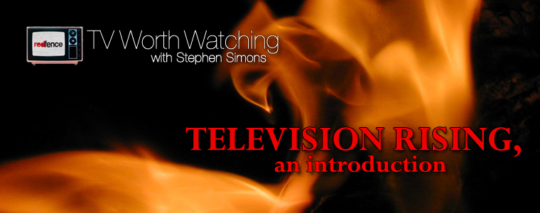 Post image for TV Worth Watching: Television Rising, an introduction