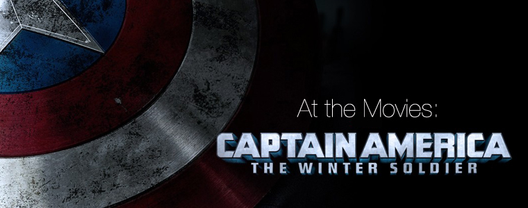 Post image for At the Movies: Winter Soldier
