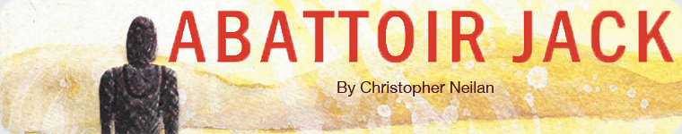 Post image for Book Review: Abattoir Jack by Christopher Neilan