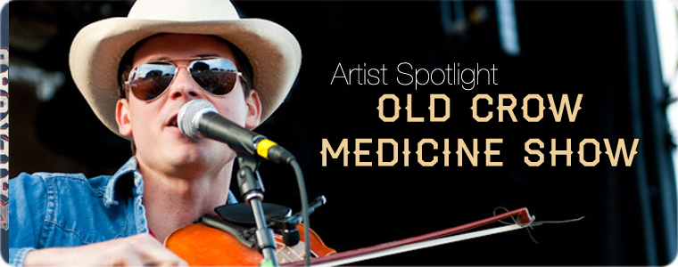 Post image for Artist Spotlight: The Railroad Revival Tour — Old Crow Medicine Show