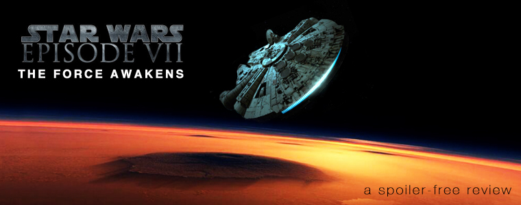 Post image for Film Review: Star Wars: The Force Awakens (No Spoilers!)