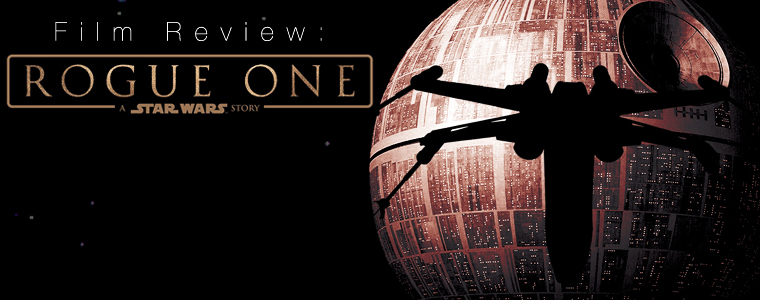 Post image for Film Review: Rogue One