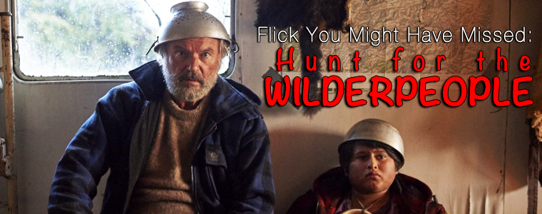 Post image for Flick You Might Have Missed: Hunt for the Wilderpeople